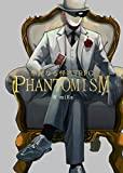 PHANTOMISM